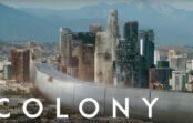 Colony – kannattaako sarjaa alkaa katsella?